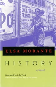 History - A Novel ebook by Elsa Morante,William Weaver,Lily Tuck