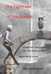 The Tightrope of the Absurd ebook by Sybe Starkenburg