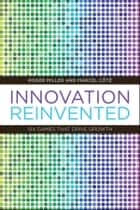 Innovation Reinvented - Six Games that Drive Growth ebook by Roger Miller, Marcel Côte