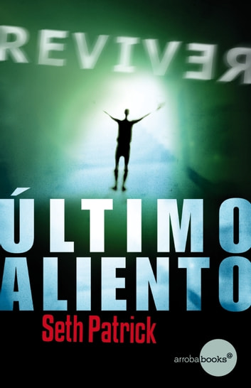 Último aliento ebook by Patrick Seth