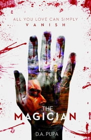 The Magician eBook by D. A. Pupa