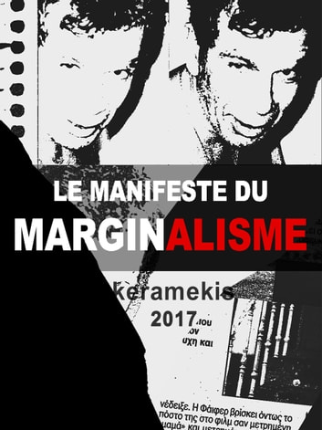 Le Manifeste du Marginalisme - Traduction d' Isabelle Tloupas ebook by Mélétis Kéramekis