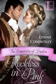 Reckless in Pink ebook by Lynne Connolly