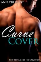 Curve Cover ebook by Ann Vremont