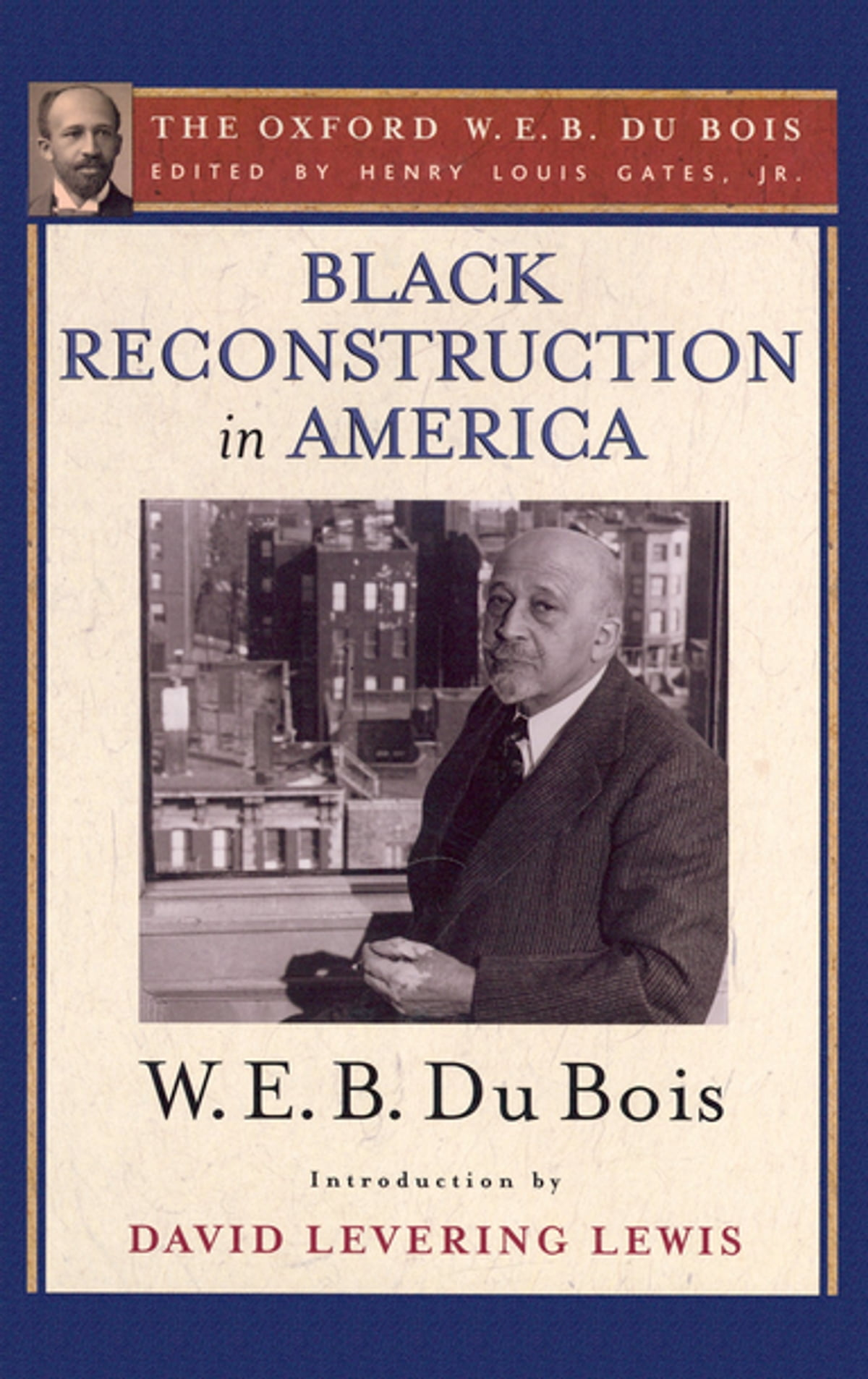 Sample High School Essay Black Reconstruction In America The Oxford W E B Du Bois Ebook By W  E B Du Bois    Rakuten Kobo Essay About Healthy Lifestyle also Animal Testing Essay Thesis Black Reconstruction In America The Oxford W E B Du Bois Ebook  What Is Thesis In Essay