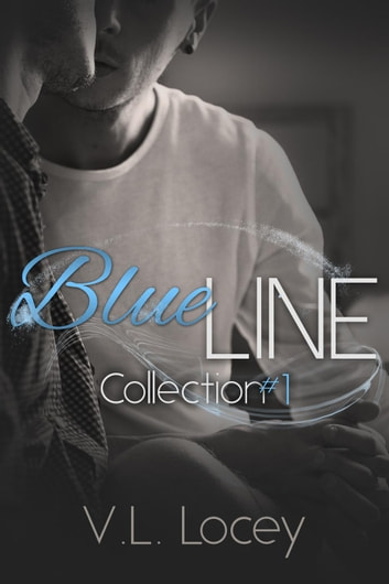 Blue Line Collection #1 ebook by V.L. Locey
