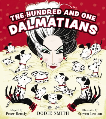 The Hundred and One Dalmatians ebook by Dodie Smith,Peter Bently