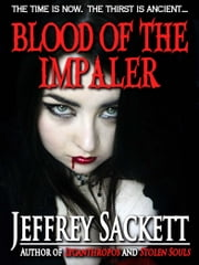 Blood of the Impaler ebook by Jeffrey Sackett