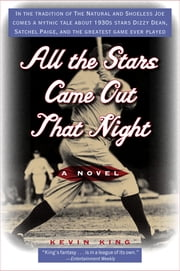 All the Stars Came Out That Night ebook by Kevin King