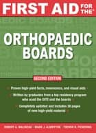 First Aid for the Orthopaedic Boards, Second Edition ebook by Robert Malinzak,Mark Albritton,Trevor Pickering