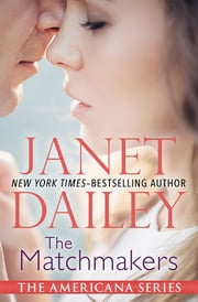 The Matchmakers ebook by Janet Dailey