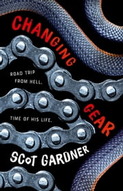 Changing Gear ebook by Scot Gardner