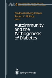 Autoimmunity and the Pathogenesis of Diabetes ebook by
