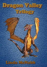 Dragon Valley Trilogy ebook by Linda McNabb