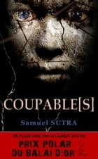 Coupable[s] ebook by Samuel Sutra
