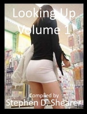 Looking Up Volume 01 ebook by Stephen Shearer