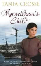 Morwellham's Child ebook by Tania Crosse
