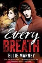 Every Breath ebook by