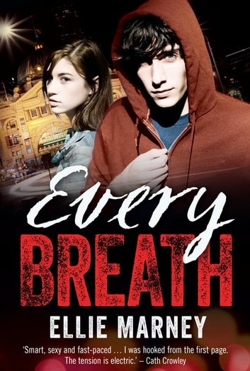 Every Breath ebook by Ellie Marney
