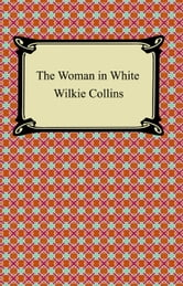 The Woman in White ebook by Wilkie Collins