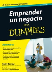 Emprender un Negocio Para Dummies ebook by Collin Barrow