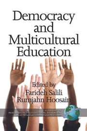 Democracy and Multicultural Education ebook by Farideh Salili,Rumjahn Hoosain