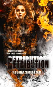 Retribution ebook by Regina Smeltzer