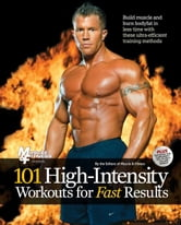 101 High-Intensity Workouts for Fast Results ebook by Fitness, Muscle &.