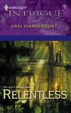 Relentless ebook by Jan Hambright