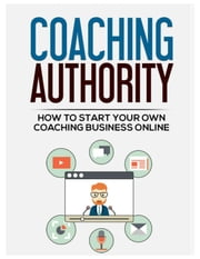 Coaching Authority ebook by SoftTech