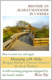 Become an Alaka'i Manager in 5 Weeks ebook by Rosa Say