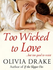 Too Wicked To Love ebook by Olivia Drake,Barbara Dawson Smith