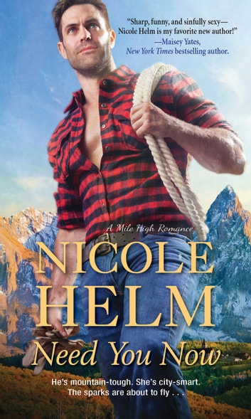 Need You Now ebook by Nicole Helm