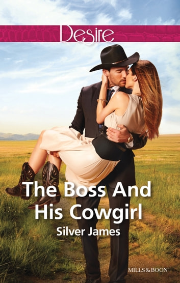 The Boss And His Cowgirl 電子書 by Silver James