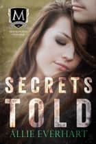 Secrets Told ebook by Allie Everhart