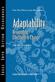 Adaptability: Responding Effectively to Change ebook by Calarco, Allan