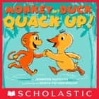 Monkey and Duck Quack Up! ebook by Jennifer Hamburg, Edwin Fotheringham
