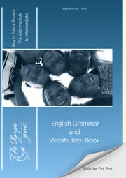 The Olympic Games: English Grammar and Vocabulary Book: Key to Future Tenses ebook by Karina Bagration