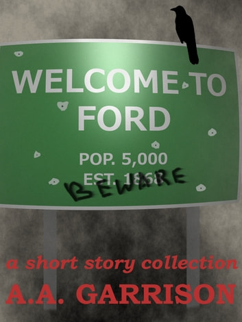 Welcome to Ford ebook by A.A. Garrison