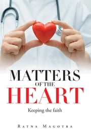 Matters of The Heart ebook by Ratna Magotra