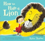 How to Hide a Lion ebook by Helen Stephens