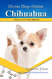 Chihuahua ebook by Mychelle Klose