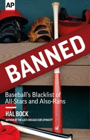 Banned - Baseball's Blacklist of All-Stars and Also-Rans ebook by Kobo.Web.Store.Products.Fields.ContributorFieldViewModel