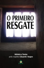 O Primeiro Resgate ebook by Kobo.Web.Store.Products.Fields.ContributorFieldViewModel