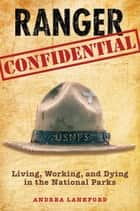 Ranger Confidential ebook by Andrea Lankford