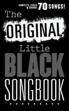 The Original Little Black Songbook ebook by Wise Publications