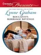 Roccanti's Marriage Revenge ekitaplar by Lynne Graham