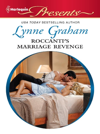 Roccanti's Marriage Revenge 電子書 by Lynne Graham
