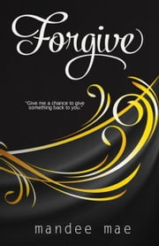 Forgive ebook by Mandee Mae