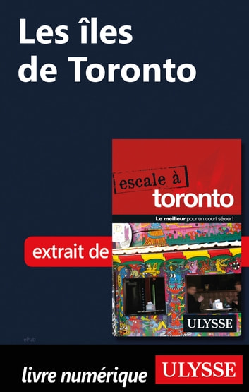 Les îles de Toronto ebook by Collectif